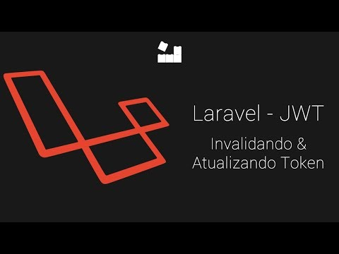Vídeo no Youtube: Laravel 5.8 | Tymon JWT AUth | Invalidando & Refresh do Json Web Token #jwt #laravel