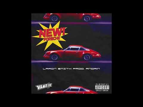 Laron Smith - New Porsche (Produced By Andrin)