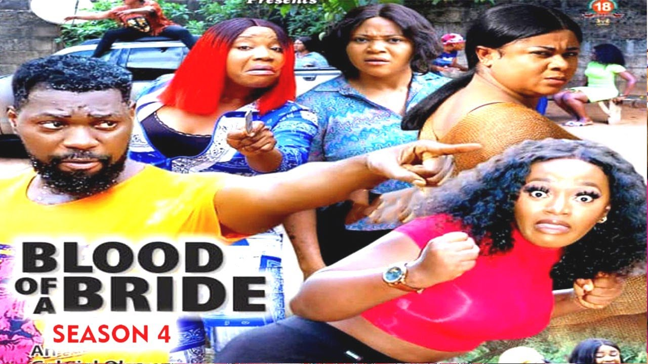 Download BLOOD OF A BRIDE (SEASON 4) {TRENDING NEW MOVIE} - 2021 LATEST NIGERIAN NOLLYWOOD MOVIES