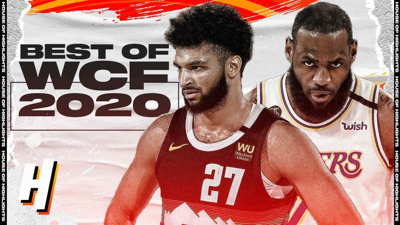 Best of WCF Lakers vs Nuggets Series   2020 NBA Playoffs