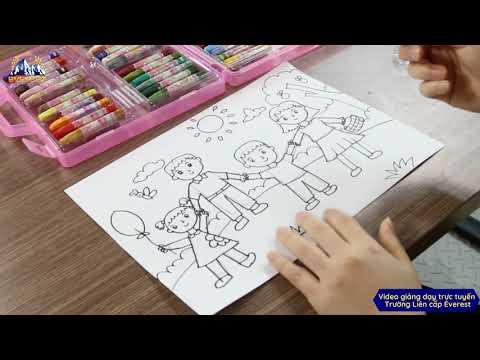 VẼ TRANH THEO CHỦ ĐỀ: CHỦ ĐỀ GIA ĐÌNH / EVEREST SCHOOL