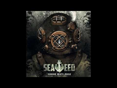 Demonic Death Judge - Seaweed (2017) Full Album
