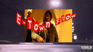 E-Town Flow (YungLit ft. Tria$)