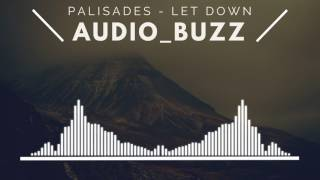 Audio Buzz Visualized Audio Song Palisades Let Down Audio Song