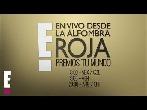 En vivo desde la Alfombra Azul de los Premios Tu Mundo 2017