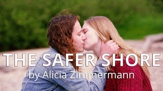 THE SAFER SHORE l lesbian shortfilm
