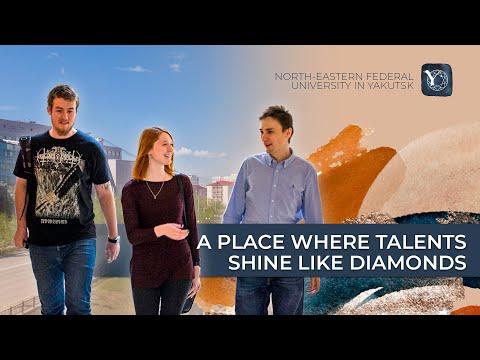 A place where talents shine like diamonds - North-Eastern Federal University