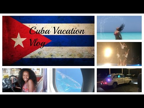 CUBA VACATION VLOG | HOLIDAY 2017