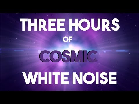 No ADS || Three Hours of Cosmic White Noise || Planet Earth || Sleep, Study, Work Aid
