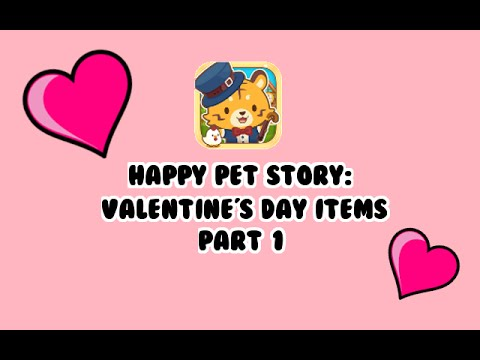 happy pet story valentines day items pt 1 youtube