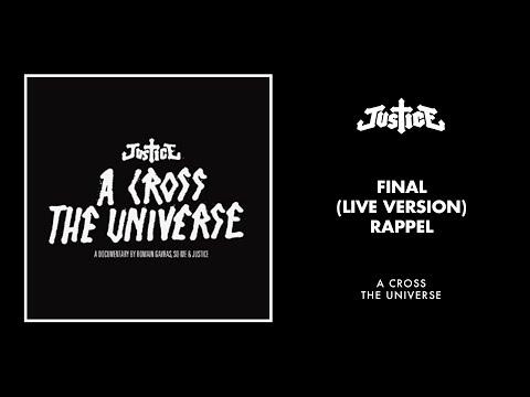 Justice - Final (Live Version - Rappel)