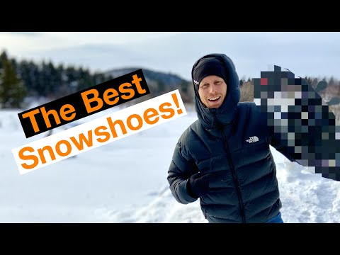 The Best Snowshoes for Winter Backpacking | Camping | Mountaineering
