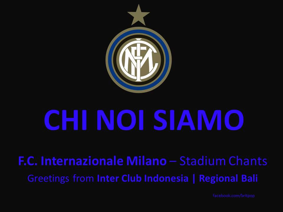 Chi noi siamo f c internazionale stadium chants cori for Sfondi inter hd