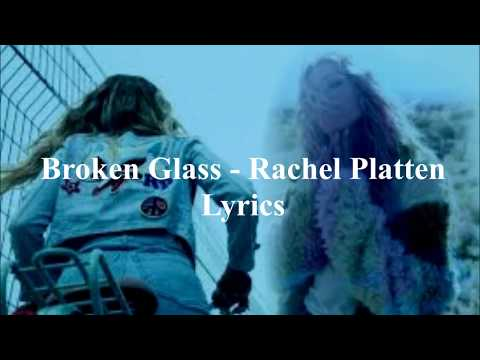 Broken Glass -  Rachel Platten (Lyrics)