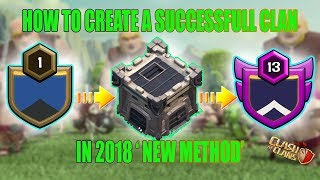🔥[HINDI]How To Make A Successfull Clan In 2018,New Easy Method.Clash Of Clans | COC