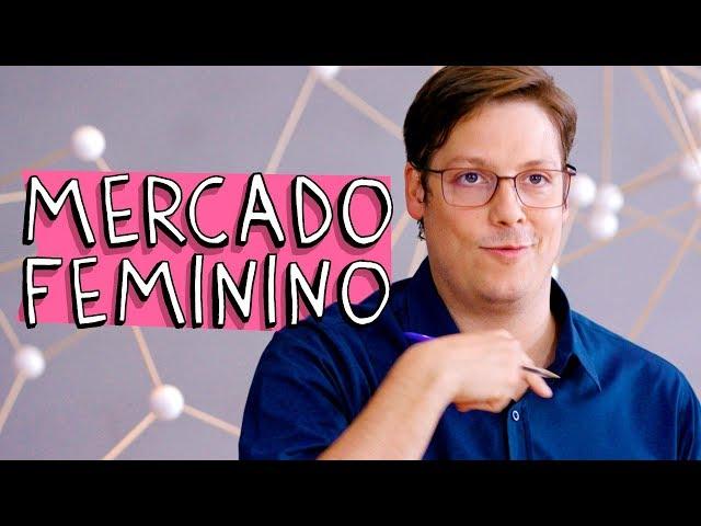 MERCADO FEMININO