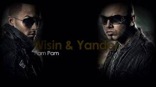 Pam Pam - Wisin and Yandel