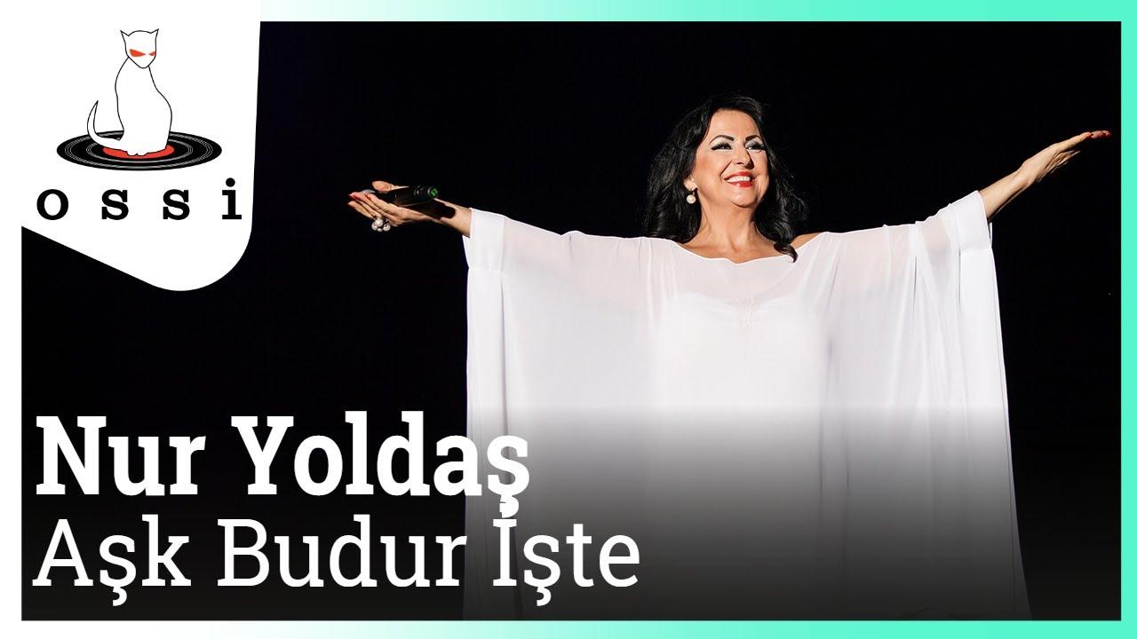 Nur Yoldaş - Aşk Budur İşte (2015 yeni şarkı)