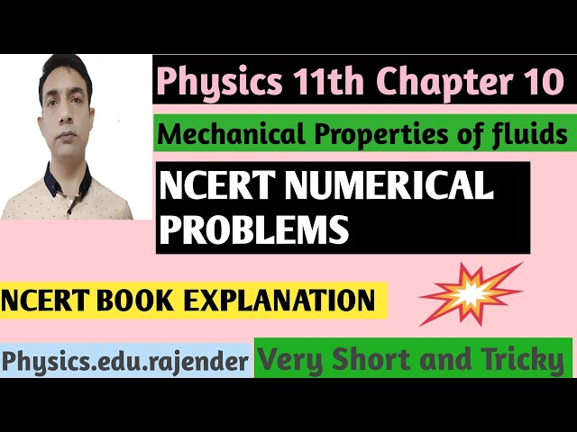 Video 6||Physics 11th Chapter 10||NCERT NUMERICAL ||MECHANICAL PROPERTY OF FLUIDS