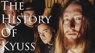 The History Of Kyuss