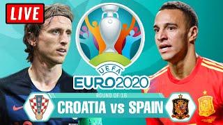 🔴 SPAIN vs CROATIA Live Stream - UEFA Euro 2020 Watch Along Reaction