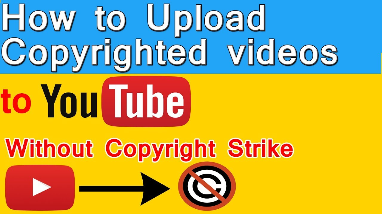 Upload Copyrighted Videos to Youtube Without Strike - Upload Other's Video  Without Copyright Strike