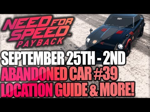 Need For Speed Payback Abandoned Cars #39 - Location Guide + Gameplay - La Catrina Nissan Fairlady!