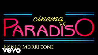 Ennio Morricone - Cinema Paradiso (The Original Soundtrack)( Audio)