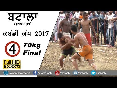 ਬਟਾਲਾ BATALA (Gurdaspur) KABADDI CUP - 2017 ●  70kg FINAL MATCH ● FULL HD ● Part 4th