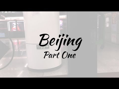 Beijing: Day One
