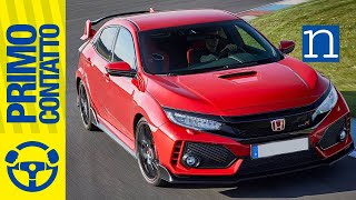 Honda Civic Type R 2018 VTEC TURBO 320 | Test Primo Contatto