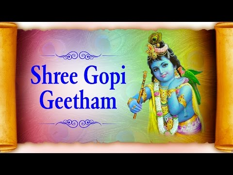 Shree Gopi Geetham by Vaibhavi S Shete | Jayathi Thedhikam | Full Song
