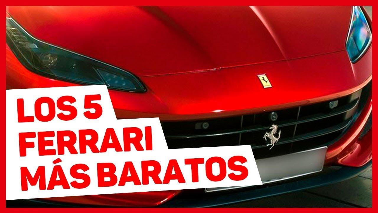 Estos Son Los 5 Ferrari Más Baratos Que Te Podías Comprar En Cada época Youtube