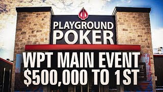 WPT Montreal 2019 $500,000 to 1st - Day 3 w/ a STACK In the Money; 1,109 entrants!