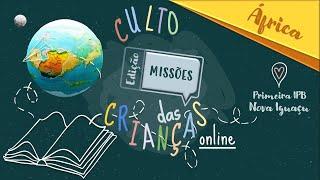 Culto das Crianças (02/08/2020)
