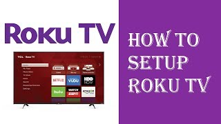 Roku TV Setup - TCL Roku TV How To Setup Instructions Guide Tutorial - Roku Not Working Fix Issues