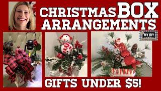 Christmas arrangement in a box | Dollar Tree DIY gift ideas | UNDER $5!