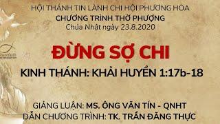 HTTL PHƯƠNG HÒA - Chương trình thờ phượng Chúa - 23/08/2020