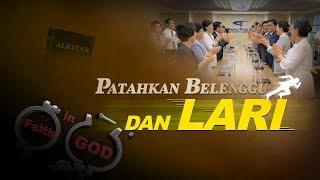 Film Rohani | PATAHKAN BELENGGU DAN LARI | Tuhan Yesus Kristus Adalah Keselamatanku - Edisi Dubbing