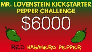kickstarter pepper challenge red habanero