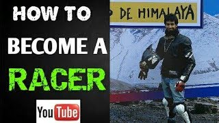 HOW TO BECOME A RACER IN INDIA | START YOUR RACING CAREER