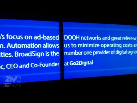 ISE 2015: BroadSign Demonstrates Their Digital Signage Software Platform