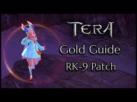 TERA - Gold Guide - Crafting, Dungeons, and Routine!!! (RK-9 Patch)