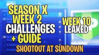 *NEW* Fortnite SEASON 10 WEEK 2 CHALLENGES LEAKED + GUIDE! ALL SEASON 10 WEEK 2 CHALLENGES