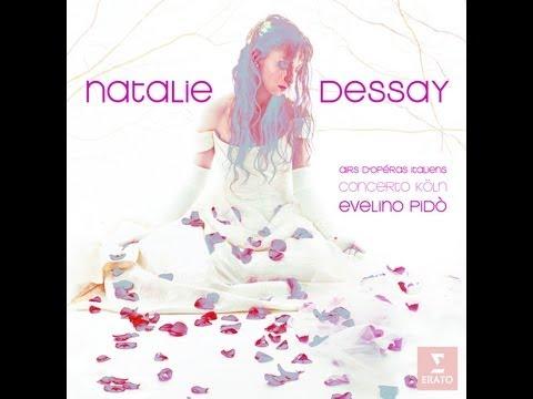 Natalie Dessay - Italian Opera Arias