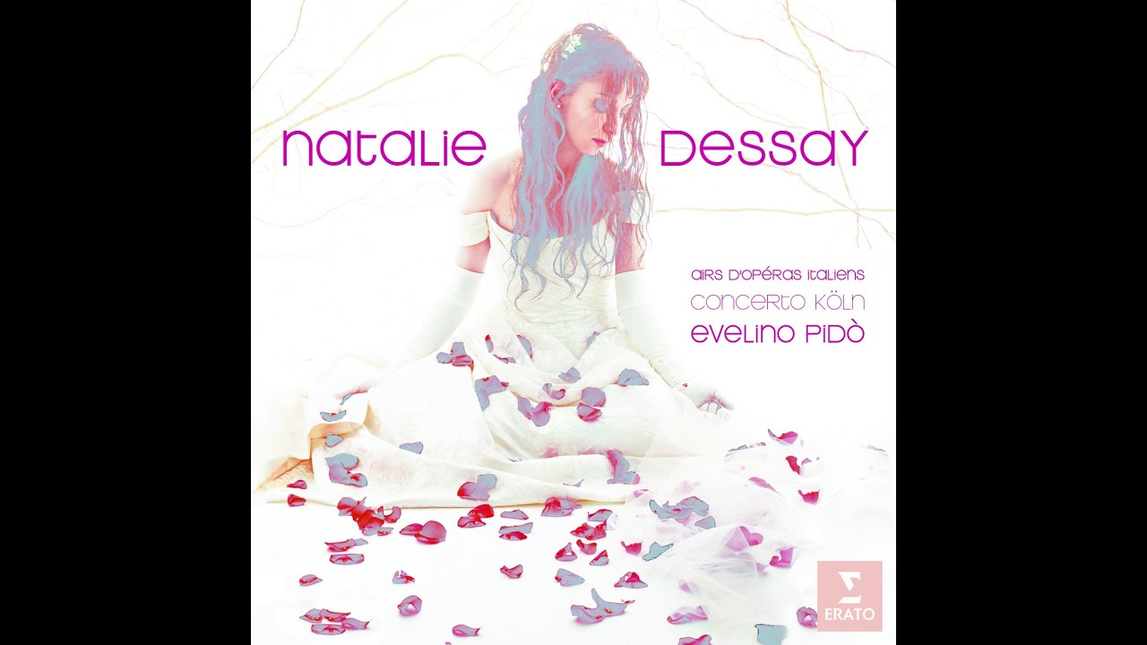 Natalie dessay italian opera arias
