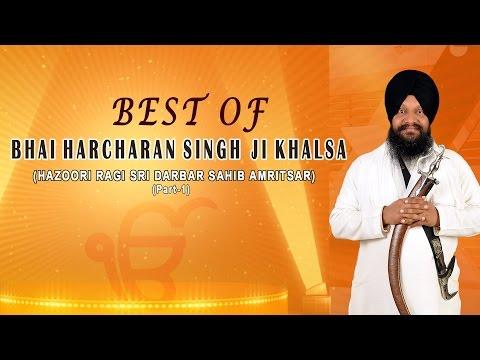 Best Of Bhai Harcharan Singh Ji Khalsa Part -1 || AUDIO JUKEBOX || TRADITIONAL ||
