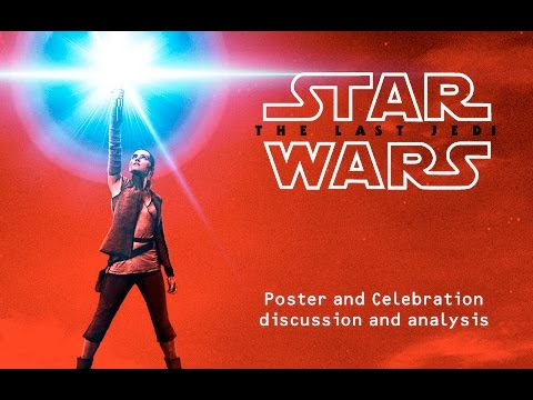 The Last Jedi: First Poster and Celebration