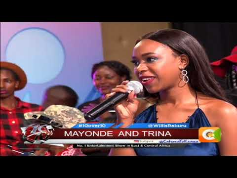 10 OVER 10 | Mayonde Trina Mungai performing live on 10 over10