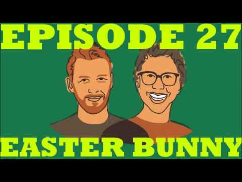 If I Were You - Episode 27:The Easter Bunny (Jake And Amir Podcast)